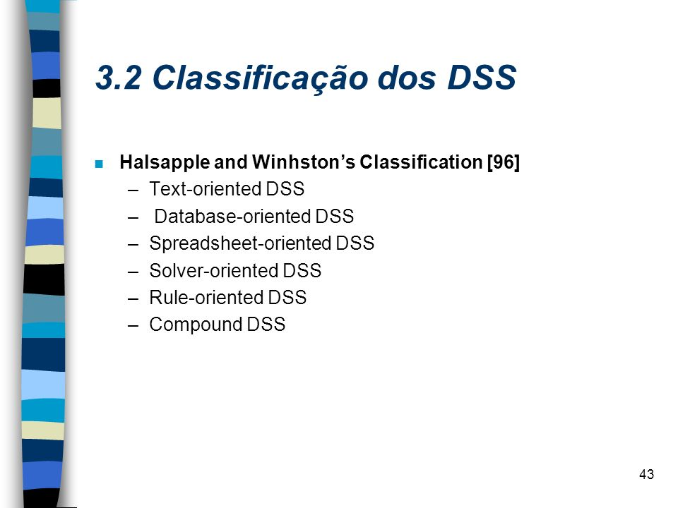 3.2 Classificação dos DSS Halsapple and Winhston's Classification [96]